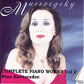 Play & Download Mussorgsky: Piano Music Vol. 2 by Nina Kavtaradze | Napster