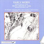 Early Morn: Danish Music for Guitar by Erling Møldrup