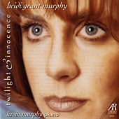 Play & Download Twilight & Innocence by Heidi Grant Murphy | Napster