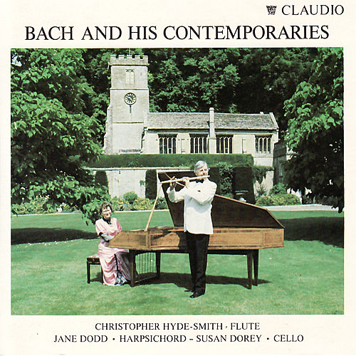 Play & Download Bach: Suite in C Minor, Partita in A Minor, Sonata in B Minor - Telemann: Sonata in F Minor - Handel: Sonata in B Flat Major by Christopher Hyde-Smith | Napster