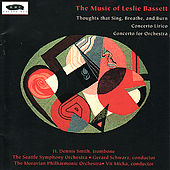 Leslie Bassett: Thoughts that Sing, Breath and Burn, Concerto Lirico, Concerto for Orchestra by Various Artists
