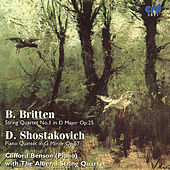 Britten, String Quartet No.1 /Shostakovich, Piano Quintet by Alberni String Quartet Clifford Benson