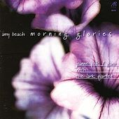 Play & Download Amy Beach - Morning Glories (Vol.5) - Chamber Music by Joanne Polk | Napster