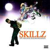 Play & Download The Million Dollar Backpack by Skillz | Napster