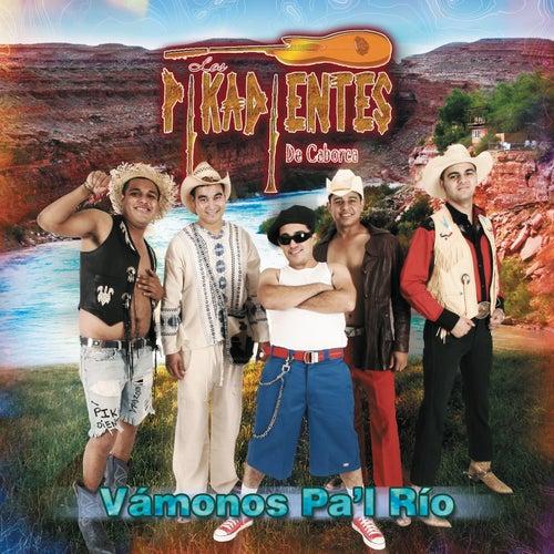 Play & Download La Cumbia Del Rio by Los Pikadientes De Caborca | Napster