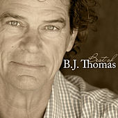 Play & Download Best Of by B.J. Thomas | Napster