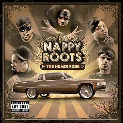 The Humdinger by Nappy Roots