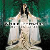 Play & Download Mother Earth by Within Temptation | Napster
