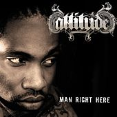 Man Right Here [Radio Edit] by Attitude