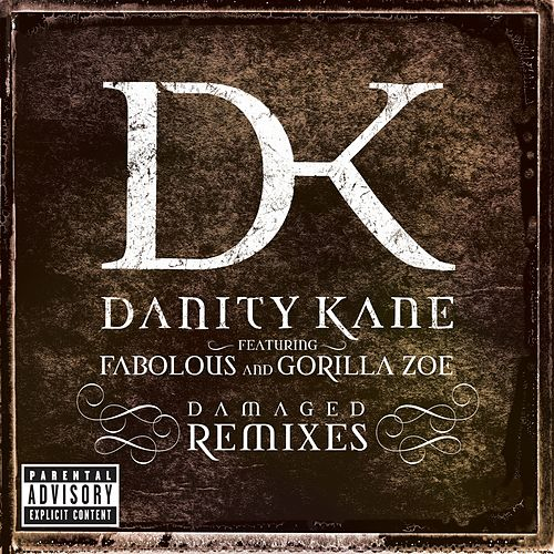 Play & Download Damaged Remixes by Danity Kane | Napster