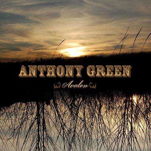 Play & Download Avalon by Anthony Green | Napster