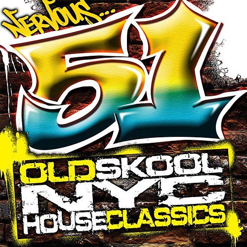 51 Old School NYC House Classics by Various Artists