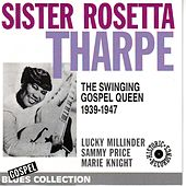 Play & Download The Swinging Gospel Queen 1939-1947 (Blues Collection Historic Recordings) by Various Artists | Napster