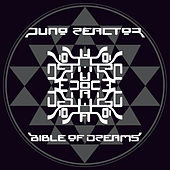 Bible Of Dreams by Juno Reactor