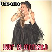 Play & Download Vivir el Momento by Giselle | Napster