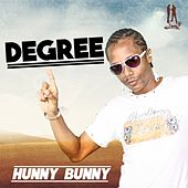 Play & Download Hunny Bunny - Single by Degree | Napster