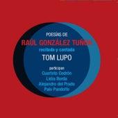 Poesías de Raúl González Tuñón - Recitada y Cantada by Various Artists