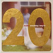 Everything I Long for (20th Anniversary Edition) by Hayden