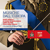 Play & Download Musiche dall'Europa by Banda Militare CRI - XI Centro Mob. | Napster