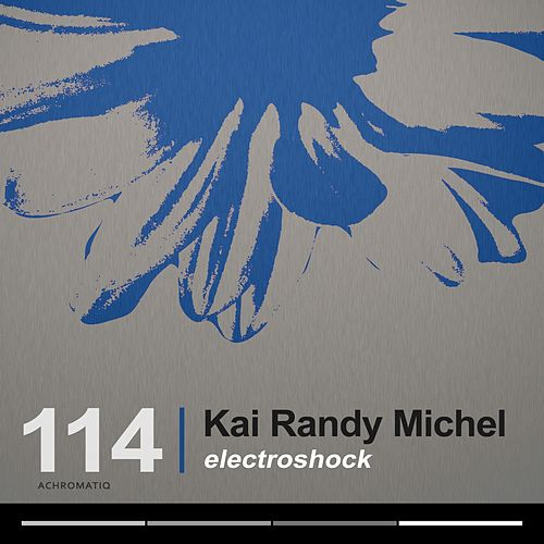 Play & Download Electroshock by Kai Randy Michel | Napster