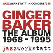 Play & Download The Album by Ginger Baker | Napster