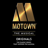 Motown The Musical: 40 Classic Songs That Inspired the Musical! von Various Artists