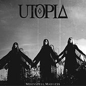 Play & Download Moonspell Madness by Utopia | Napster