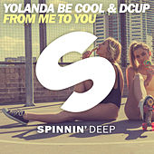 Play & Download From Me To You by Yolanda Be Cool | Napster