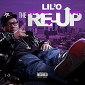The Re-Up by Lil' O