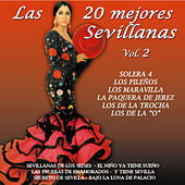 Play & Download Las 20 Mejores Sevillanas Vol. 2 by Various Artists | Napster