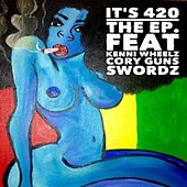 It's 420 The EP by Various Artists