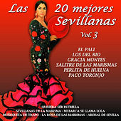 Play & Download Las 20 Mejores Sevillanas Vol. 3 by Various Artists | Napster