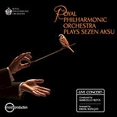 The Royal Philharmonic Orchestra Plays Sezen Aksu by Royal Philharmonic Orchestra