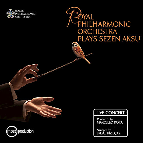 Play & Download The Royal Philharmonic Orchestra Plays Sezen Aksu by Royal Philharmonic Orchestra | Napster