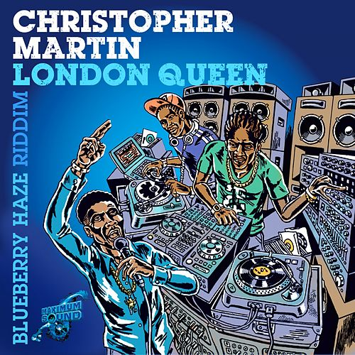 Play & Download London Queen by Christopher Martin | Napster