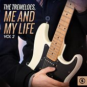 Me and My Life, Vol. 2 by The Tremeloes