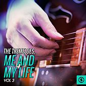Me and My Life, Vol. 3 by The Tremeloes