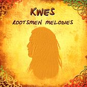 Play & Download Rootsmen Melodies by Kwes. | Napster
