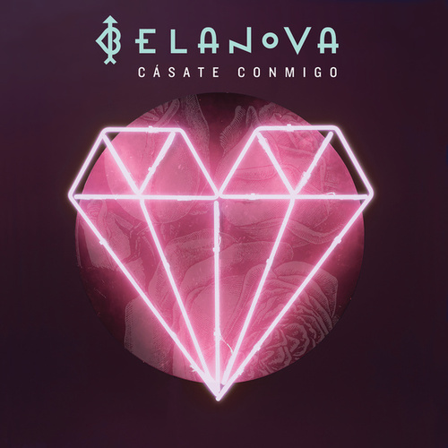Play & Download Cásate Conmigo by Belanova | Napster