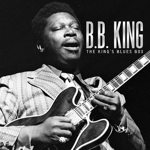 Play & Download The King's Blues Box by B.B. King | Napster