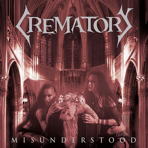 Play & Download Misunderstood by Crematory | Napster
