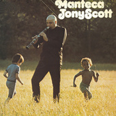 Manteca by Tony Scott