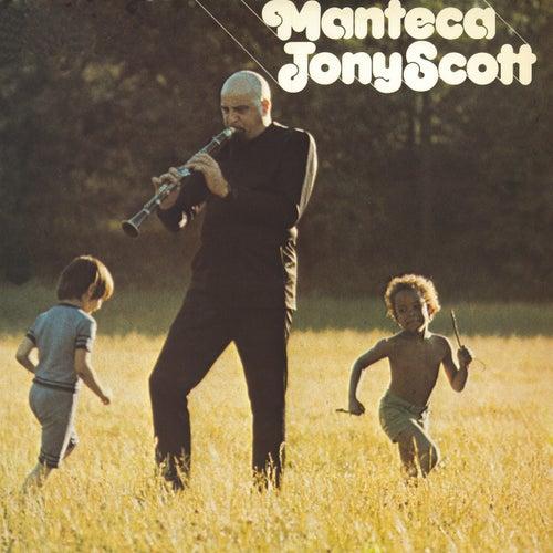 Play & Download Manteca by Tony Scott | Napster