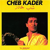 Play & Download El awama by Cheb Kader | Napster
