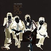 Play & Download Rock Star God by The Makers | Napster