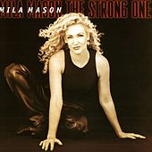 Play & Download The Strong One by Mila Mason | Napster