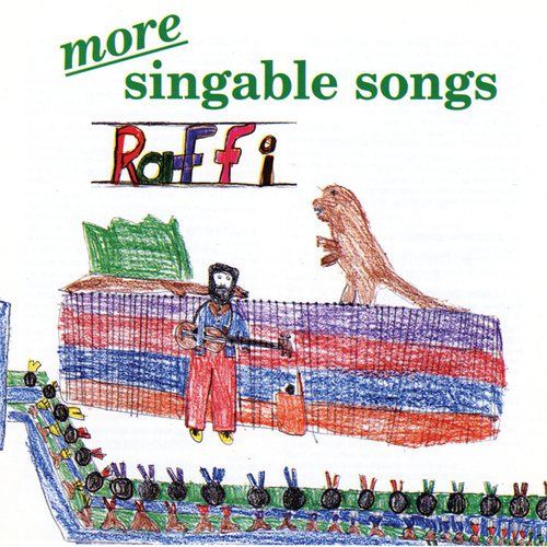 More Singable Songs by Raffi