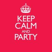 Keep Calm & Party de Various Artists