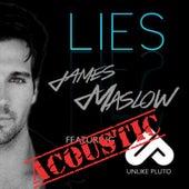 Lies (Acoustic) [feat. Unlike Pluto] de James Maslow