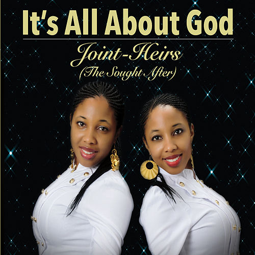 Play & Download It's All About God by Joint Heirs | Napster